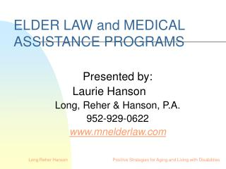 ELDER LAW and MEDICAL ASSISTANCE PROGRAMS