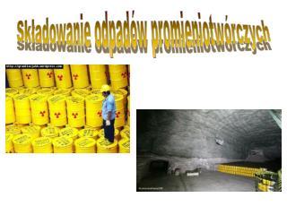 Składowanie odpadów promieniotwórczych