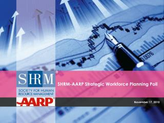 SHRM-AARP Strategic Workforce Planning Poll