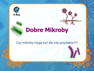 Dobre Mikroby