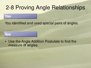 2-8 Proving Angle Relationships