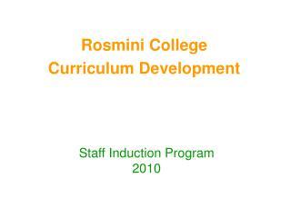 Rosmini College Curriculum Development