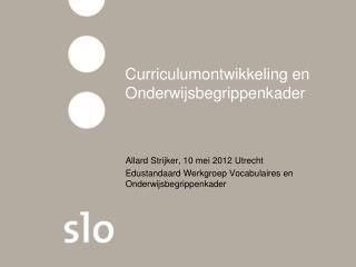 Curriculumontwikkeling en Onderwijsbegrippenkader