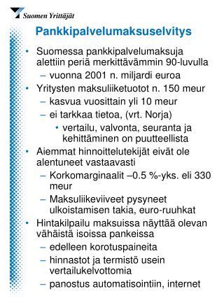 Pankkipalvelumaksuselvitys