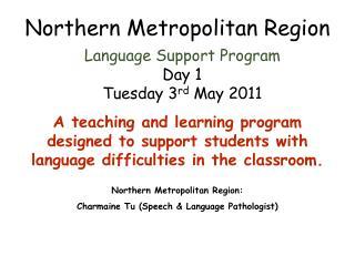 Northern Metropolitan Region