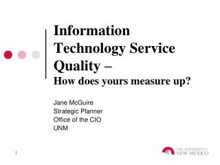 Information Technology Service Quality –  How does yours measure up?