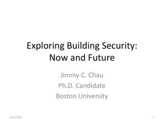Exploring Building Security: Now and Future