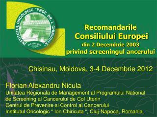 Recomandarile Consiliului Europei din 2 Decembrie 2003 privind screeningul ancerului