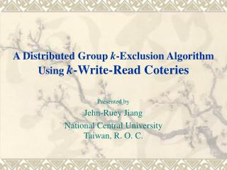 A Distributed Group k -Exclusion Algorithm Using k -Write-Read Coteries