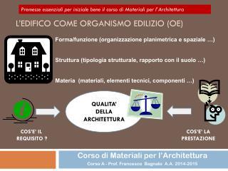 L'edifico come Organismo Edilizio (OE)