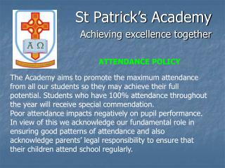 St Patrick's Academy Achieving excellence together