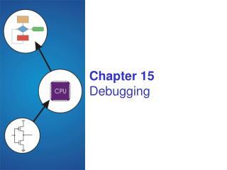 Chapter 15 Debugging