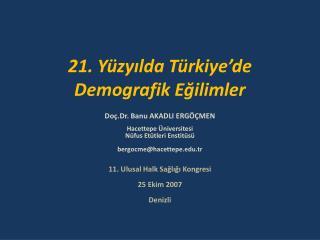 21. Yüzyılda Türkiye'de Demografik Eğilimler