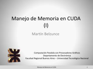 Manejo de Memoria en CUDA (I)