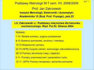 Podstawy Metrologii M-T sem. VII, 200 8 /200 9
