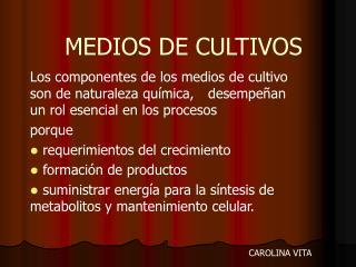 MEDIOS DE CULTIVOS