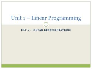Unit 1 – Linear Programming