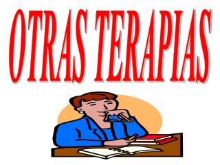 OTRAS TERAPIAS