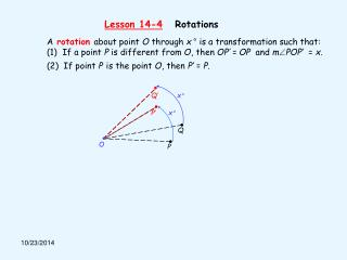 A rotation about point O through x ° is a transformation such that: