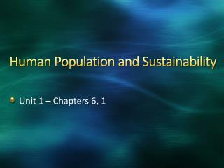 Human Population and Sustainability