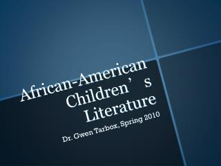 African-American Children ' s Literature