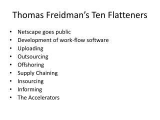 Thomas Freidman's Ten Flatteners