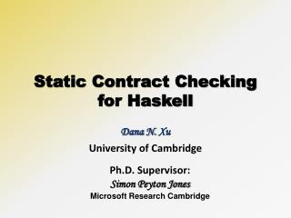 Static Contract Checking for Haskell