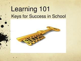 Learning 101
