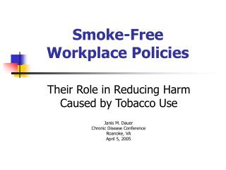 Smoke-Free Workplace Policies
