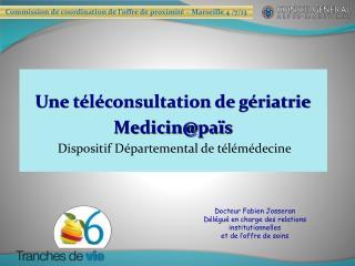 Une téléconsultation de gériatrie Medicin@ païs Dispositif Départemental de télémédecine