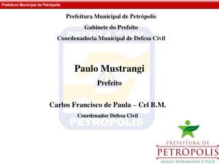 Paulo Mustrangi Prefeito