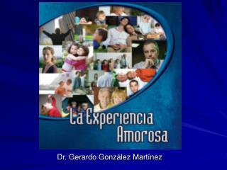 Dr. Gerardo González Martínez