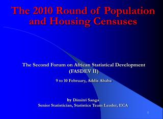 The 2010 Round of Population and Housing Censuses