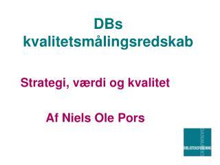 DBs kvalitetsmålingsredskab