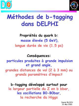 Méthodes de b-tagging dans DELPHI