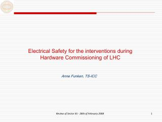 Electrical Safety for the interventions during Hardware Commissioning of LHC