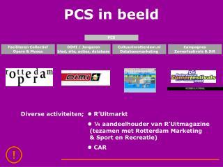 PCS in beeld
