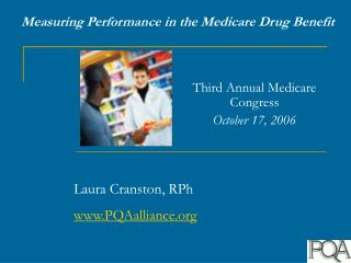Measuring Performance in the Medicare Drug Benefit