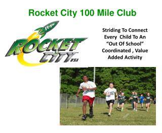 Rocket City 100 Mile Club