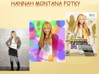 Hannah Montana fotky