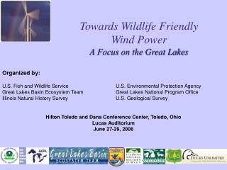 Towards Wildlife Friendly  Wind Power A Focus on the Great Lakes