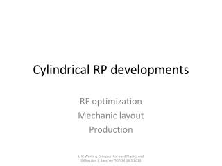 Cylindrical RP developments
