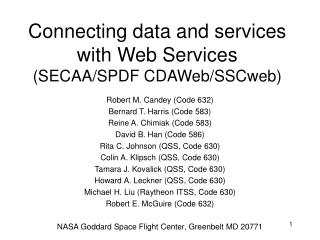 Connecting data and services with Web Services (SECAA/SPDF CDAWeb/SSCweb)