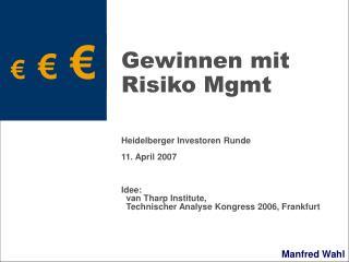 Gewinnen mit Risiko Mgmt