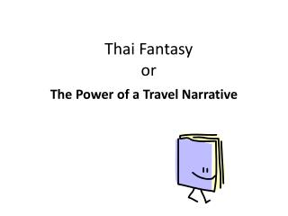Thai Fantasy  or