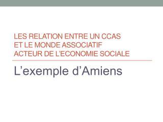 LES RELATION ENTRE UN CCAS ET LE MONDE ASSOCIATIF ACTEUR DE L'ECONOMIE SOCIALE