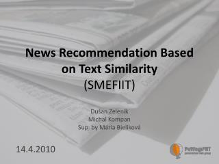 News Recommendation Based on Text Similarity (SMEFIIT)