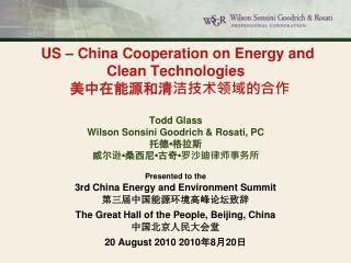 Presented to the 3rd China Energy and Environment Summit 第三届中国能源环境高峰论坛致辞
