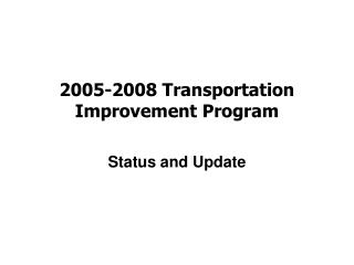 2005-2008 Transportation Improvement Program