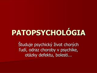 PATOPSYCHOLÓGIA